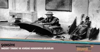 Şemsiye Nedir? Şemsiye'nin Tarihi ve Evrimi