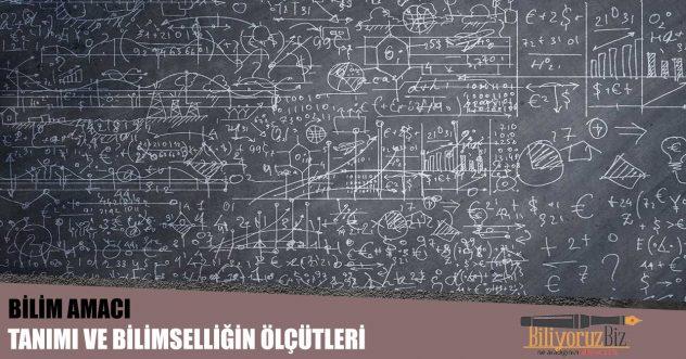Bilimin Amacı, Tanımı ve Bilimselliğin Ölçütleri Nelerdir?